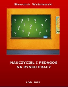 Nauczyciel i pedagog na rynku pracy - okładka ebooka